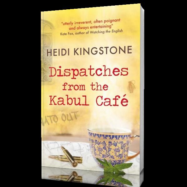 notes from the kabul cafe heidi kingstone